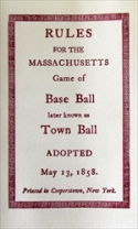 Town Ball- Massachusetts Rules of Baseball